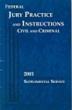 Federal Jury Practice and Instructions by…