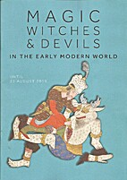 Magic Witches & Devils in the Early Modern…