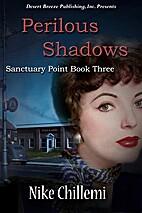 Sanctuary Point Book Three: Perilous Shadows…