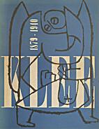 PAUL KLEE, 1879-1940: A Retrospective…