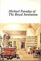 Michael Faraday of the Royal Institution by…