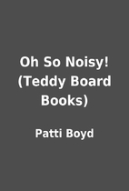 Oh So Noisy! (Teddy Board Books) by Patti…