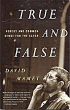 True & False by David Mamet