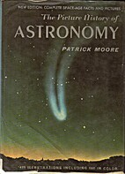 The Picture History of Astronomy by Patrick…