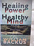 The Healing Power of a Healthy Mind: How…