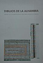 Dibujos De La Alhambra: realizados por los…