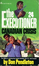Canadian Crisis by Don Pendleton