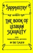Sapphistry : The Book of Lesbian Sexuality…