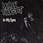 In My Eyes EP by Minor Threat