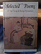 Selected Poems of the Tang & Song Dynasties…