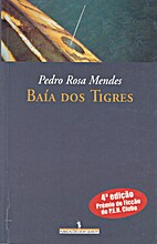 Baía dos tigres by Pedro Rosa-Mendes