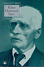 Knut Hamsuns brev 1934-1950 by Knut Hamsun