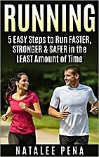 Running: 5 EASY Steps to Run FASTER,…
