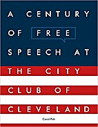 A Century of Free Speech at the City Club of…