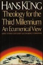 Theology for the Third Millennium: An…