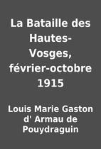 La Bataille des Hautes-Vosges,…