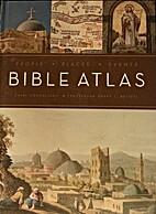 Bible Atlas by Barry J. Beitzel