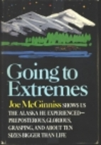 Going to Extremes by Joe McGinniss