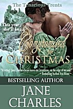 Compromised for Christmas by Jane Charles