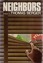 Neighbors by Thomas Berger