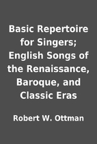 Basic Repertoire for Singers; English Songs…