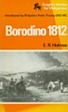 Borodino, 1812 (Knight's battles for…