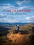 La sal de la tierra by W. Wenders, Salgado,…