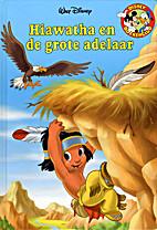 Hiawatha en de grote adelaar by Walt Disney