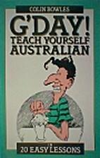 G'day: Teach Yourself Australian in 20 Easy…