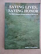Saving Lives, Saving Honor: The 39th…