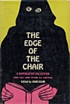 The edge of the chair; [anthology] by Joan…
