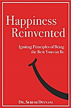 Happiness Reinvented: Igniting Principles of…