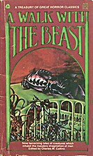 A Walk with the Beast by Charles M. Collins