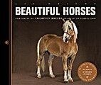 Beautiful horses : portraits of champion…