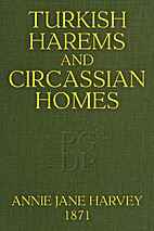 Turkish harems [and] Circassian homes by…