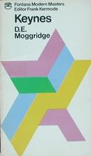 Keynes by Donald E. Moggridge