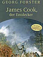 James Cook, der Entdecker und Fragmente…