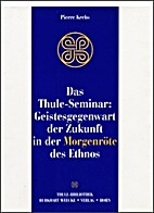Das Thule-Seminar: Geistesgegenwart der…