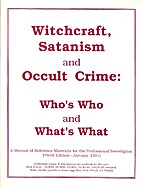 Witchcraft, Satanism, and Occult Crime:…