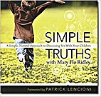 Simple Truths with Mary Flo Ridley by Mary…