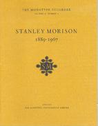 Stanley Morison, 1889-1967 by James Moran