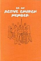 Be an Active Church Member