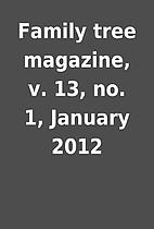 Family tree magazine, v. 13, no. 1, January…
