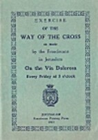 Exercise of the Way of the Cross by The…