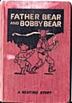 Father Bear and Bobby Bear by Howard Famous