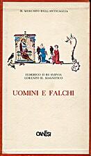 Uomini e falchi (cofanetto) by Federico II…