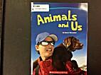 Animals and Us by Karen Alexander