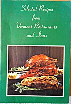 Selected Recipes from Vermont Restaurants…
