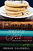 Vanity Fare: A novel of lattes, literature,…