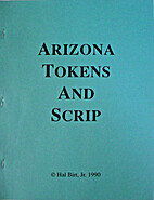 Arizona Tokens and Scrip by Hal Birt